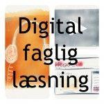 Digital faglig læsning - komplet undervisningsforløb på 12 moduler.