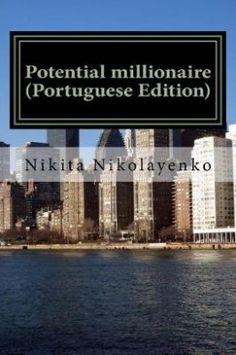 Potential Millionaire (Portuguese Edition)