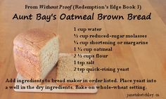 Each novel in my Redemption's Edge series has a recipe that's significant to one of the characters. Brown Bread, Banana Bread, Oatmeal, Characters, Desserts, Recipes, Food, The Oatmeal, Meal