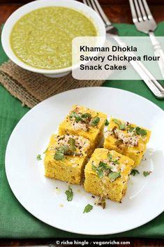Savory Vegan Chickpea flour Snack Cakes - Khaman Dhokla Recipe. Steamed or baked savory cakes w/ tempered Indian spices & cilantro chutney. Gluten-free Soy-free