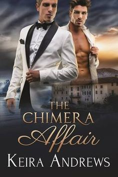 Read Book The Chimera Affair: Gay Romance, Author Keira Andrews Movie Covers, Book Covers, Gender Studies, Book Signing, Historical Romance, Gay Couple, Romance Novels, Book Nerd, Erotica