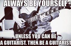 Life goals: be a guitarist.