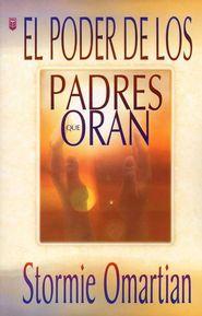 El Poder de los Padres que Oran  (The Power of a Praying Parent)