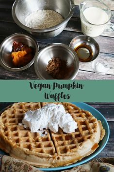 Vegan Pumpkin Waffles (Dairy Free) - Being Tazim Pumpkin Waffles, Pumpkin Bars, Pumpkin Butter, Vegan Pumpkin, Pumpkin Pie Spice, Pumpkin Recipes, Vegan Dessert Recipes, Delicious Vegan Recipes, Meal Recipes