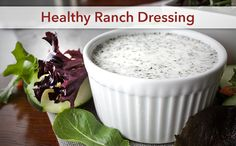 Healthy Ranch Dressing | Recipes You'll Love
