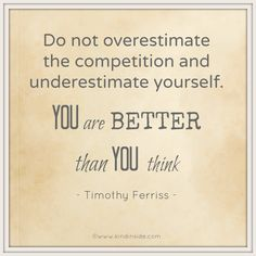 You are better than you think