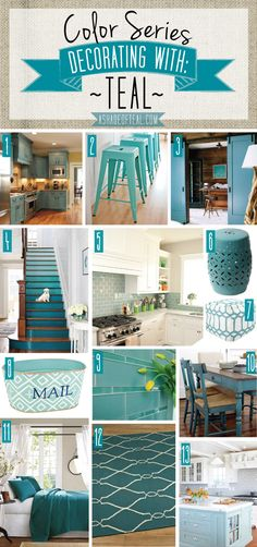 Color Series, Decorating with Teal