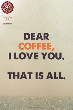 I love you coffee!