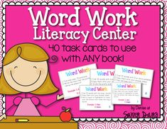 Word Work Literacy Center - 40 task cards to use with any reading selection!