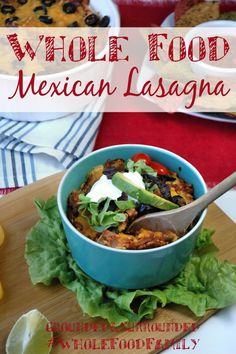 You will flip over the delicious flavors in this easy to prepare Mexican Lasagna! This healthy whole foods casserole is and always will be a family favorite! Lunch Recipes, Mexican Food Recipes, Whole Food Recipes, Healthy Recipes, Ethnic Recipes, Free Recipes, Gluten Free Tortillas, Mexican Lasagna, Popular Recipes