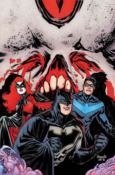 Batman #7: Night of the Monster Men - Batman, Batwoman, and Nightwing by Yanick Paquette, colours by Nathan Fairbairn *