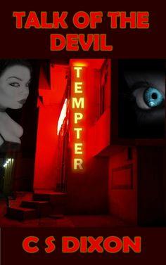 #Free #kindleunlimited #Horror #Occult 'Really gripping short story, excellent!' 5* Talk of the Devil, get it here!  http://www.amazon.co.uk/Talk-Devil-C-S-Dixon-ebook/dp/B00R1Z3PG8/ref=la_B00COKZBTE_1_2?s=books&ie=UTF8&qid=1421572725&sr=1-2 http://www.amazon.com/Talk-Devil-C-S-Dixon-ebook/dp/B00R1Z3PG8/ref=la_B00COKZBTE_1_9?s=books&ie=UTF8&qid=1421572731&sr=1-9