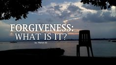 FORGIVE: WHAT IS IT?