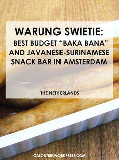 "Warung Swietie: Best Budget ""Baka Bana"" and Javanese-Surinamese Snack Bar in Amsterdam Living In Amsterdam, Amsterdam Things To Do In, Visit Amsterdam, Banana Fritters, Best Street Food, Javanese, Restaurant Guide, Peanut Sauce, Snack Bar"