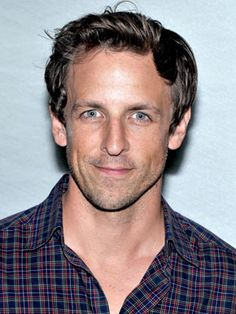 Seth Meyers; Not sure if it's the blue eyes, the lop sided grin or just that he is simply, literate hotness.