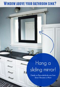 Hang a sliding mirror over a bathroom window above the sink @Remodelaholic