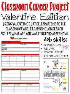 This is a fun way for students to learn basic skills and requirements for a job or career. This is also a great way to bring some Valentine's Day fun into the classroom while completing course requirements in a creative way.