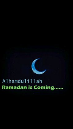 Alhamdulillah Ramadhan is Coming Allah Quotes, Muslim Quotes, Islamic Quotes, Shab E Barat Quotes, Ramadan Is Coming, Cute Images For Dp, Muslim Greeting, Muslim Ramadan, Ramadan Greetings