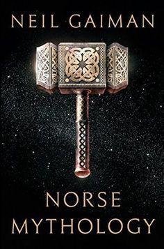 Norse Mythology by Neil Gaiman   #bibliophile #bookblogger #bookgeek  #bookishAF #bookworm  #bookshelf #bookshelves #fiction #greatreads #Literature  #mustread #mythology #ontheblog  #review #wordgurgle