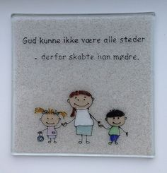 Mors dag Silhouette Cameo Projects, Wise Quotes, True Words, Good Vibes, Smiley, Fused Glass, Verses, Scrapbook, Humor
