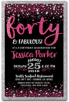 Pink Black Forty And Fabulous 40th Birthday Invitations DI 445 Custom Announcements For All Occasions By Delight Invite