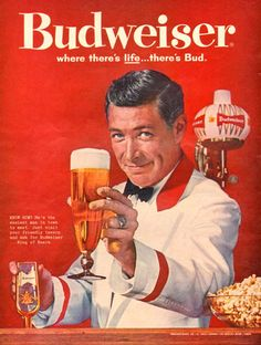 Budweiser Beer Theres Life Barkeeper 1961 - www.MadMenArt.com | Vintage Ads with Sex Appeal. Over 2000 vintage designs which could be said to have sex appeal. The blurred line between sex appeal and sexism. #Advertising #Vintage #Ads #VintageAds #SexAppeal