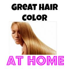 SECRETS REVEALED!!  Here's how to get great hair color at home! @Lori Weeks this is what I was talking about.