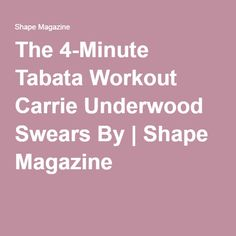 The 4-Minute Tabata Workout Carrie Underwood Swears By | Shape Magazine