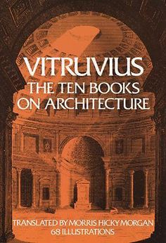 The Ten Books on Architecture / Vitruvius