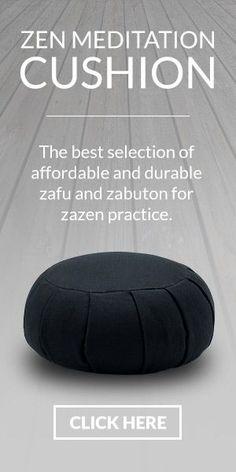 ZEN BUDDHISM | Practice | Zen Meditation (zazen)