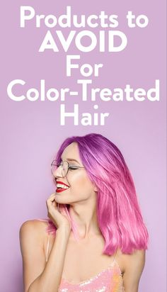 Find out the worst ingredients for color-treated hair on SHEfinds.com.  #hair #hairstyles #haircare #beauty #beautyproducts Beauty Makeup Tips, Beauty Advice, Beauty Care, Beauty Skin, Hair Beauty, Caring For Colored Hair, Shades Of Blonde, Beauty Magazine, Cosmetology