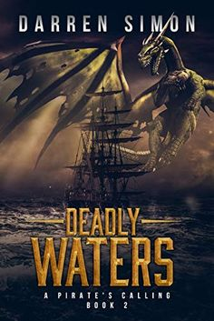 Deadly Waters (A Pirate's Callling Book Free Advertising, Billboard, Pirates, Past, Books To Read, Bling, Amazon, Reading, Water