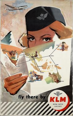 Fly There by KLM Airways. Vintage Pin Up Aviation Poster. Vintage Films, Poster Vintage, Vintage Travel Posters, Vintage Ads, Vintage Airline, Vintage Designs, Poster Ads, Advertising Poster, Old Posters
