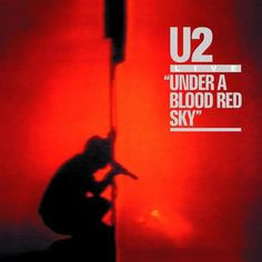 Released in Under A Blood Red Sky is the first live album from The album is a compilation of live performances from War Tour from concerts in Bo U2 Music, Music Is Life, Rock Music, Greatest Album Covers, Classic Album Covers, James Brown, Neil Young, Bob Dylan, Coldplay