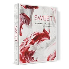 Sweet: Amazon.co.uk: Yotam Ottolenghi, Helen Goh: 9781785031144: Books