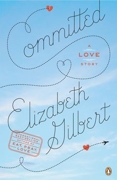 after eat pray love, i'm on the elizabeth gilbert train. i need to get this.