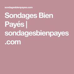 Sondages Bien Payés   sondagesbienpayes.com Applications Mobiles, Money, Education, Make Money, Earn Money, Digital Footprint, Money Hacks, Online Cash, Abundance