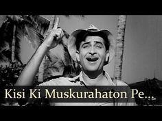 Kisi Ki Muskurahaton Pe Ho Nisar - Raj Kapoor - Anari - Mukesh - Manna Dey - Evergreen Hindi Songs