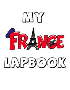 France Lapbook - contains link to French numbers video