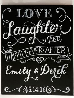 "Personalized Love, Laughter & Happily Ever After Wedding Chalkboard Art Sign - 16""x20"" or 24""x36"" - calligraphy, hand lettered, hand painted"