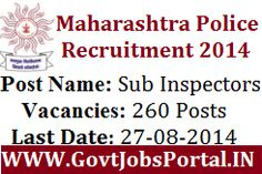 MAHARASHTRA POLICE RECRUITMENT FOR 260 POSTS OF SUB INSPECTORS 2014