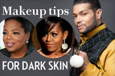 makeup tips for dark skin Derrick Rutledge