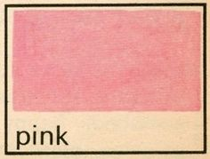 via LB LB + Lili from The Young Readers Press First Dictionary by John Trevaskis & Robin Hyman, illustrated by John Seares Riley, Young Readers Press, NY, 1967 Sgraffito, I Believe In Pink, Everything Pink, Vintage Design, Color Theory, Vaporwave, Belle Photo, My Favorite Color, Wall Collage