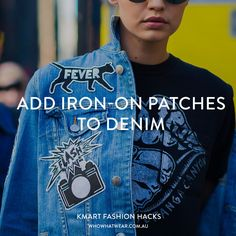 7 Kmart Fashion Hacks That Will Change the Way You Dress Fashion Hacks, Diy Fashion, Fashion Tips, Hacks Diy, Who What Wear, Cool Outfits, Patches, Outfit Ideas, Iron