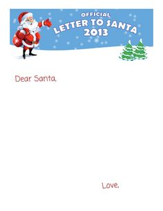 New for 2013!! Our lovely Free Printable Letter to Santa! Download and print as many as you need for your little people to write their special messages to Santa! Perfect for the classroom!! www.easyfreesantaletter.com