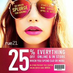 Today through Sunday! 25% off a purchase of $40 or more! We've got everything you need for an incredible spring wardrobe. Head to toe we've got you covered with the latest fashions, accessories, shoes, fragrance and beauty products! Come in and let our style gurus give your wardrobe a makeover! All guys and girls shorts, graphic tees, jeans and sandals are bogo 50% off! Coupon works on all bogo deals! #rue21 #fashion #fragrance #accessories #shorts #sandals #graphictees #jeans #dresses…