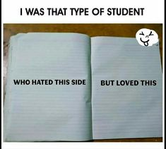 I always write on the right side still do Funny School Jokes, Very Funny Jokes, Crazy Funny Memes, Really Funny Memes, School Memes, Funny Relatable Memes, Funny Facts, Funny Minion Memes, Hilarious