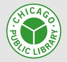Chicago Public Library, a free resource for any and all city residents with branches all over the city!