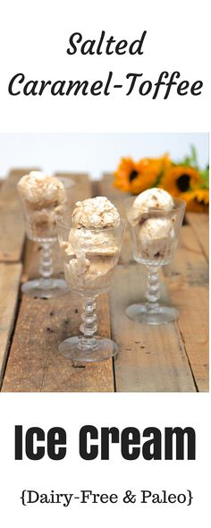 Salted Caramel-Toffee Ice Cream, the most delightful and refreshing summer treat! Plus, it's dairy-free, gluten-free, and paleo-friendly.