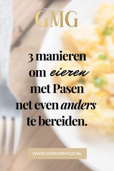 3x eieren net even anders bereiden (met Pasen) - www.gomommygo.nl